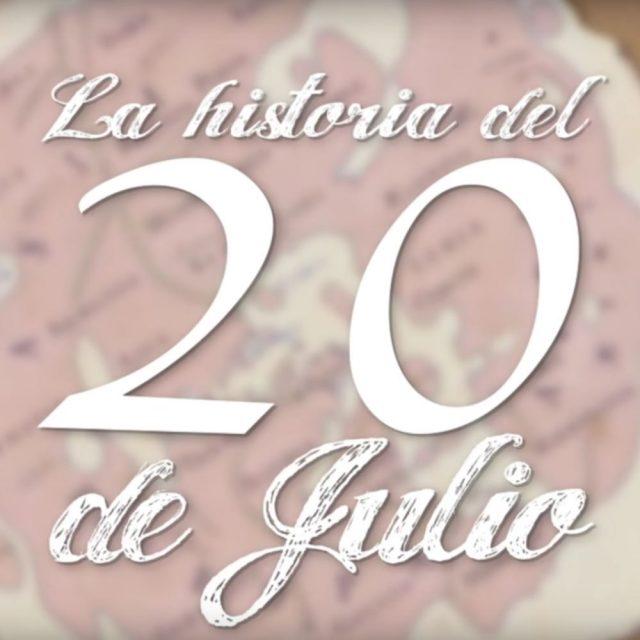 La Historia del 20 De Julio | Noticias AhA